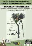 Exploration Baudelaire- Spectacle électroacoustique, poétique et graphique à partir des Fleurs du Mal.