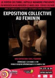 VERNISSAGE – DÉVERNISSAGE – EXPO COLLECTIVE