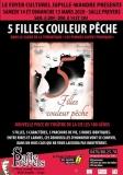 «5 FILLES COULEUR PÊCHE» D'ALAN BALL – THÉÂTRE