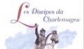 Fêtes du XV août des Discipes dà Charlemagne