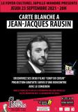 Cinéma - CARTE BLANCHE À JEAN-JACQUES RAUSIN