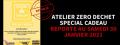 REPORTE ET COMPLET - ATELIER (presque) ZERO DECHETS : special cadeau